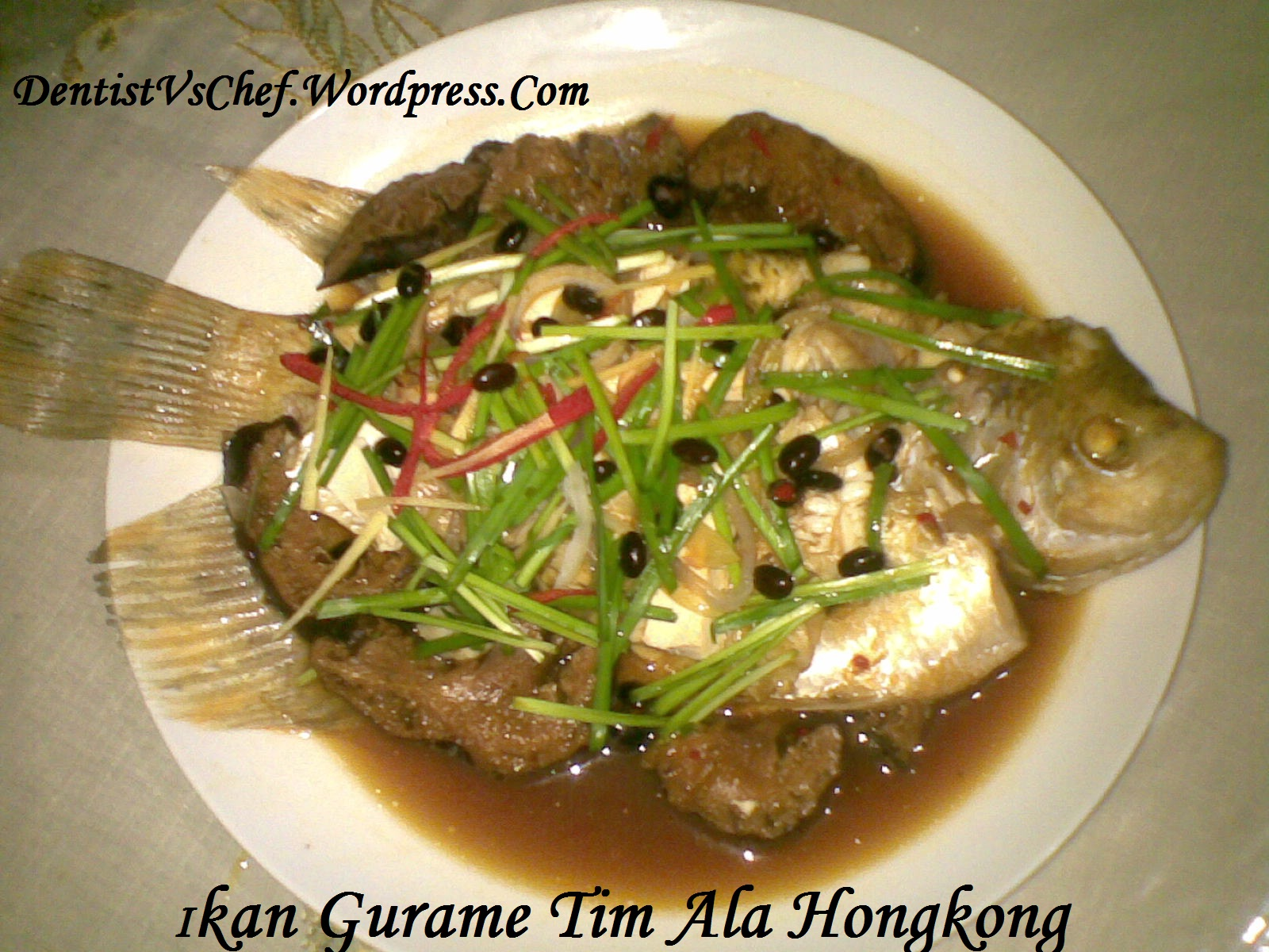 Resep Ikan Gurame Tim/ Steam Hongkong ala Dentist Chef