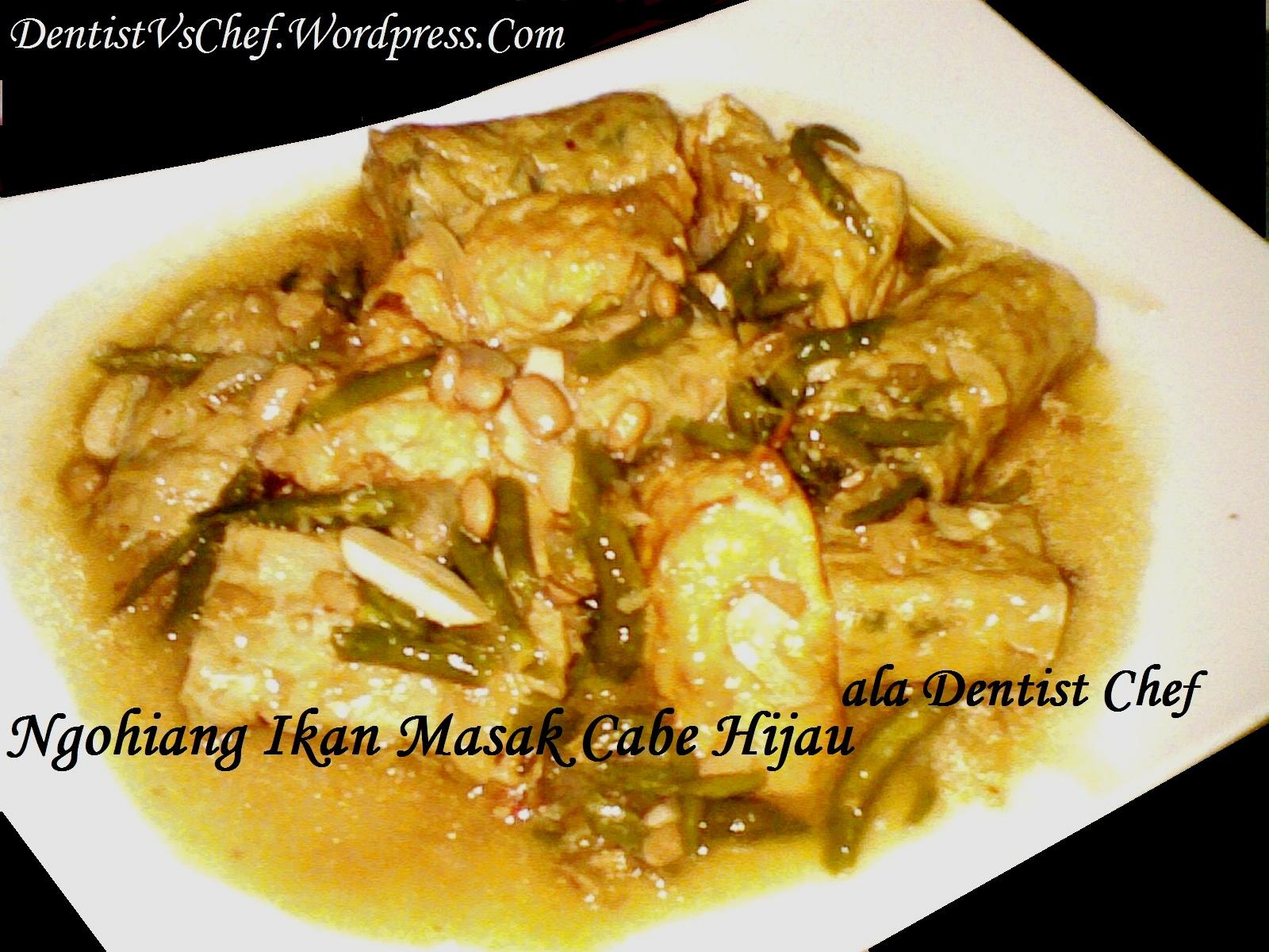 resep ngohyong ngohiang ikan saus tauco cabe hijau