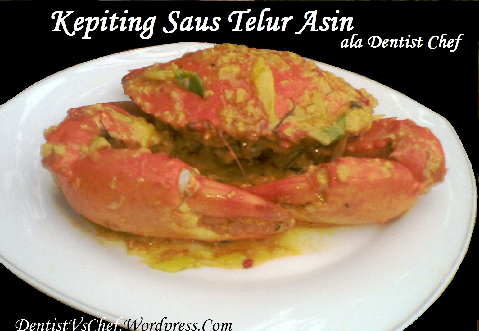 Resep Kepiting Telur Asin Asap Spesial ala Dentist Chef DENTIST CHEF ...