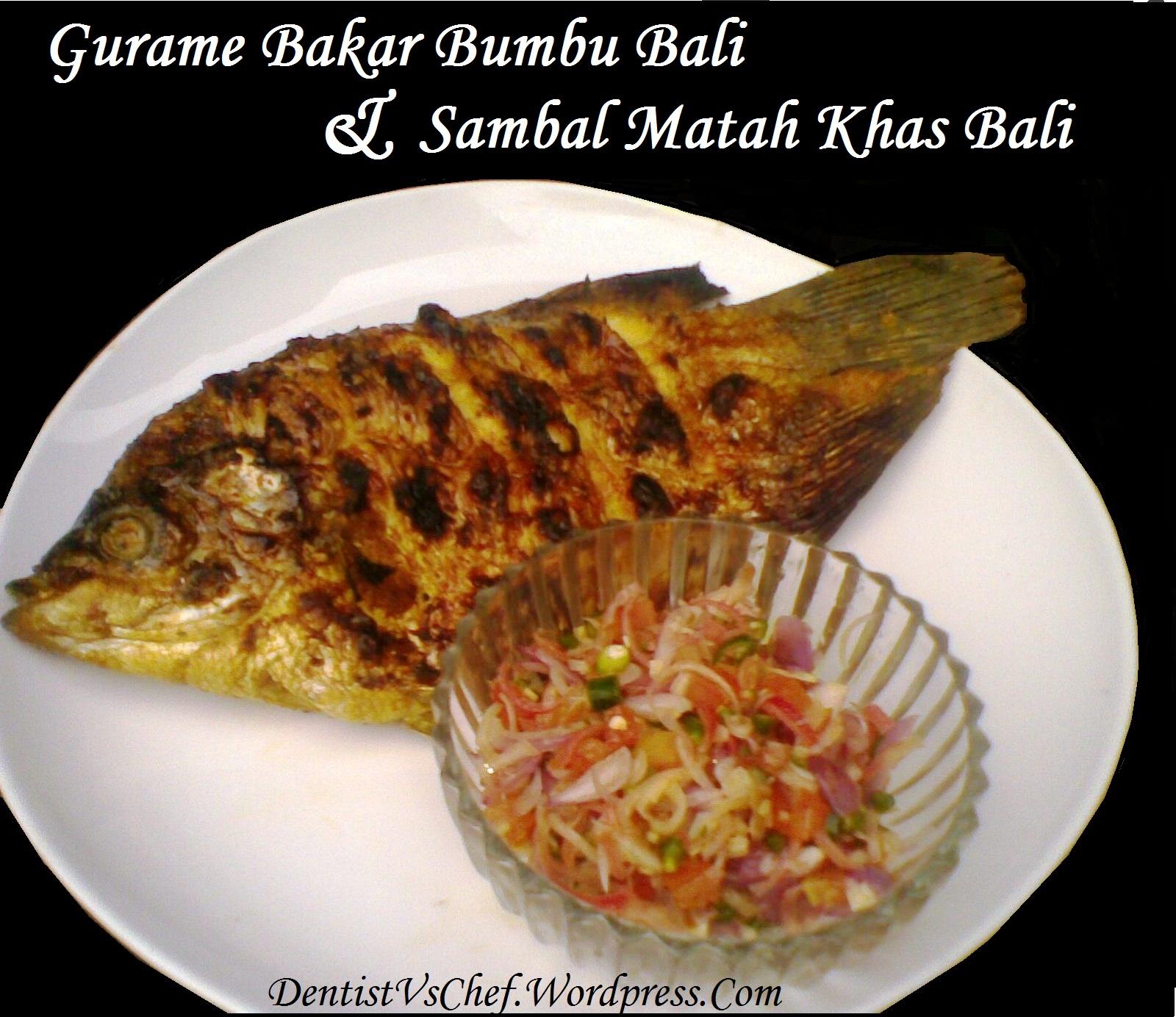 Resep Ikan Gurame Bakar Bumbu Bali & Sambal Matah Khas Bali ala