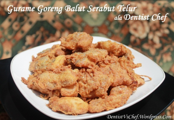 Resep Ikan Gurame Goreng Balut Serabut Telur Ala Dentist Chef