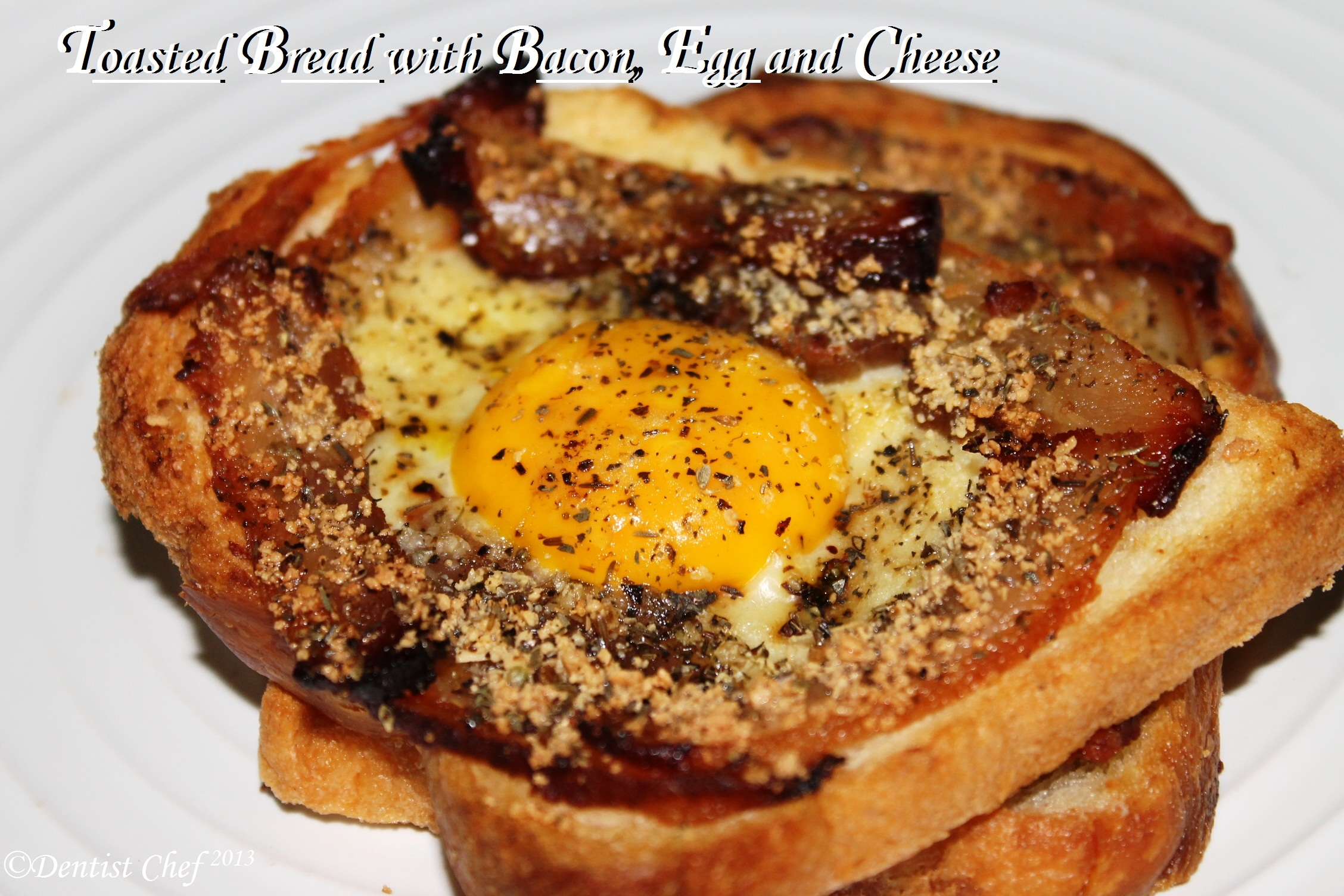 My Breakfast Supper: Oven Toasted Bread with Bacon, Sunny ...