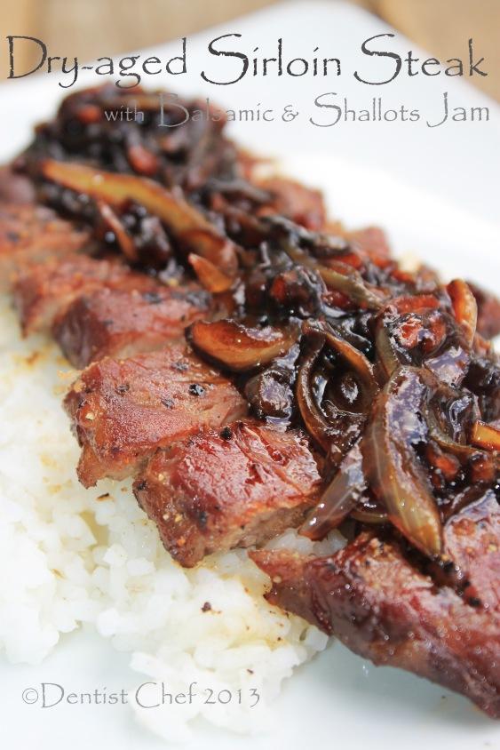 dry aged sirloin steak with shallots jam balsamic vinegar