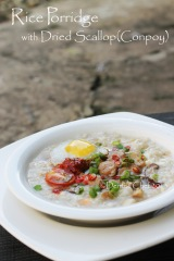 Dried Scallop Rice Porridge or Chinese Conpoy Congee Recipe