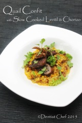 quail confit  slow cooked lentil chorizo tender breast crispy roasted quails skin recipe